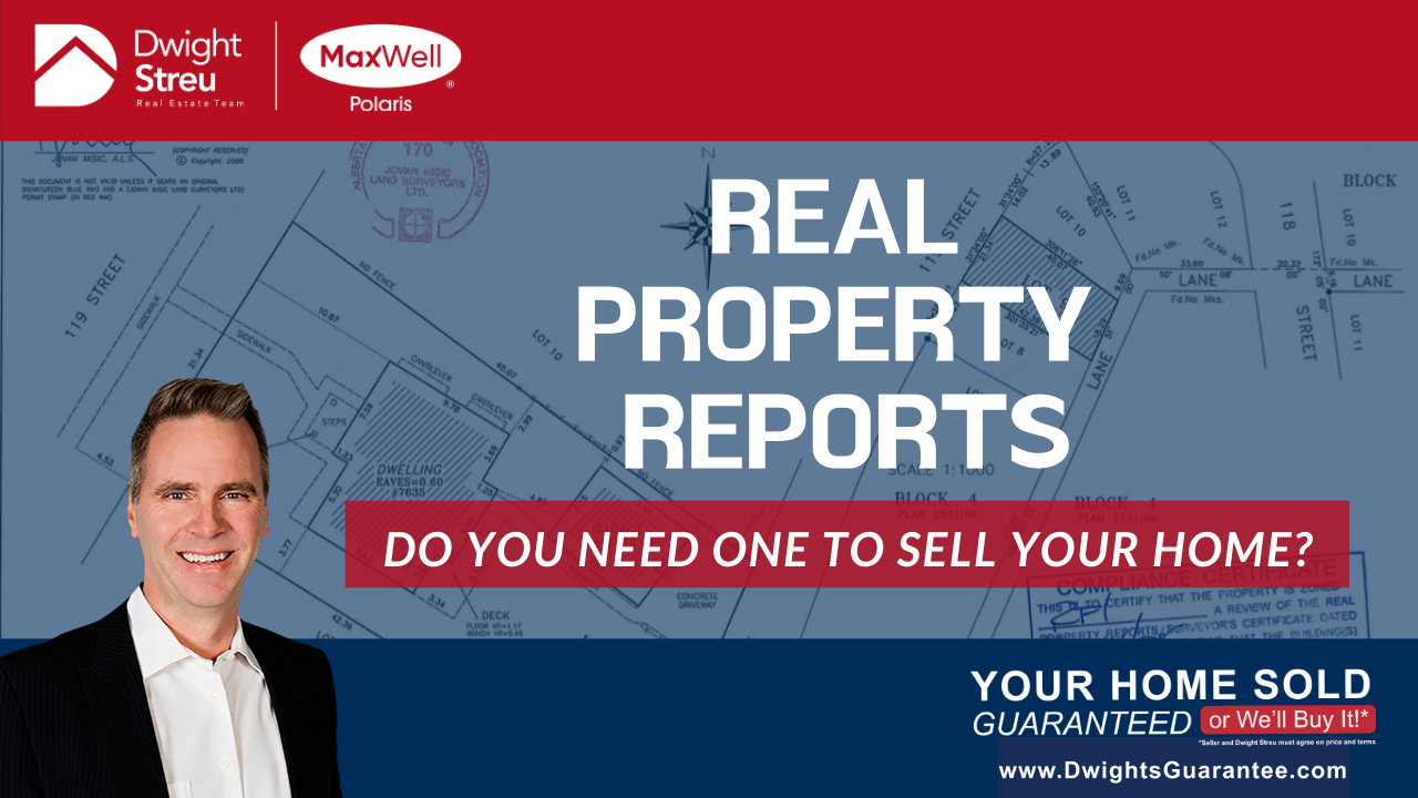 What is a Real Property Report and do I Need One to Sell my Home? | Edmonton Realtor Blog | Dwight Streu